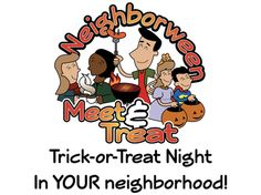 Halloween done differently...taking  light into neighborhoods on Halloween night (or whenever Trick-or-Treating happens in your neighborhood). Make connections with people in your neck 'o the woods by treating them as they take their kids to get treats. Be present outside your house (in your yard, driveway, or cul-de-sac, for example) offering non trick-or-treaters some kind of snack or refreshment. Examples include: hot chocolate, hot dogs/brats, donuts, hot cider, candy bars, etc.). Be…