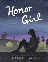 HONOR GIRL: A GRAPHIC MEMOIR | Noteworthy Books for Children and Teens