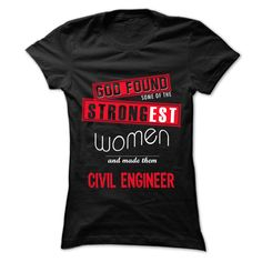 (Tshirt Charts) God Found Some Women And Civil engineer 999 Cool Job Shirt…