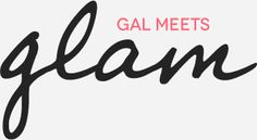 Gal Meets Glam!!! Love her blog!!! I've seen some of her stuff on Pinterest and I finally found her blog!!!! Hallelujah