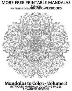 Free Mandala Designs to Print. For more FREE printable Mandalas, follow @ironpowerbooks or Order your copy at http://www.amazon.com/Mandalas-Color-Intricate-Coloring-Advanced/dp/1495449017 Copyright © 2014 IRONPOWER PUBLISHING
