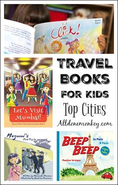 These great travel books for kids introduce children to the sights and cultures of four of the most famous global cities: Kyoto, London, Paris, and Mumbai.