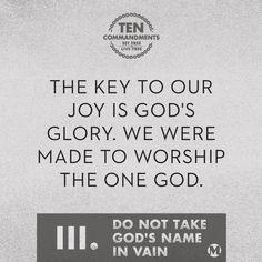 Do Not Take God's Name in Vain, sermon Mars Hill, Worship Jesus, 10 Commandments, Gods Glory, Lord And Savior, My King, Ministry, Jesus Christ, Verses