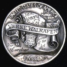 Ron Landis - Verne Walrafen Memorial Nickel (Reverse) Hobo Nickel, Coin Art, Sculpture Art, Buffalo, Accounting, Coins, Carving, Money, Rooms