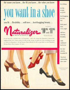 Naturalizer - everything you want in a shoe! #vintage #1940s #1950s #shoes #ads