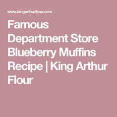 Famous Department Store Blueberry Muffins Recipe | King Arthur Flour