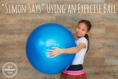 Have you ever played Simon Says exercise ball style? This is an easy way to adapt a timeless game of Simon Says but add in more range of motion, muscle strengthening and spatial relationships. It is more of a challenge when you use a large, exercise ball but if that is not available grab a …