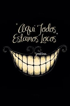 minimalistic dark Alice in Wonderland typography smiling teeth Cheshire Cat Everybody mad İnsane - Wallpaper ( / Wallbase. We All Mad Here, Chesire Cat, Alice Madness Returns, Disney Wallpaper, Alice Wallpaper, Hd Wallpaper, Amazing Wallpaper, Painting Wallpaper, Cute Wallpapers