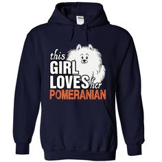 This Girl Loves her Pomeranian T-Shirts, Hoodies. ADD TO CART ==► https://www.sunfrog.com/Funny/This-Girl-Loves-her-Pomeranian-NavyBlue-73231552-Hoodie.html?id=41382