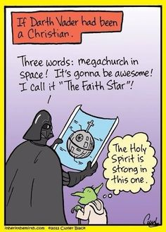 If Darth Vader had been a Christian Funny Christian Jokes, Christian Humor, Christian Quotes, Christian Faith, Christian Comics, Christian Cartoons, Church Memes, Church Humor, Church Signs