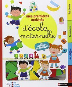 Mes premières activités d'école maternelle de Madeleine Deny
