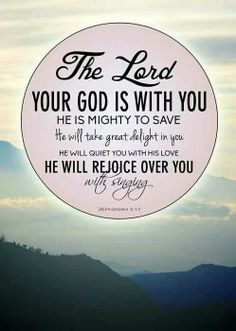 Zephaniah 3:17 - The Lord your God in your midst, The Mighty One, will save; He will rejoice over you with gladness, He will quiet you with His love, He will rejoice over you with singing Agrainofmustardseed.com reaching the world w/the word of God, one SEED (product) at a time! #Agrainofmustardseed #TheLordWhisperer #ReadScripturesAloud