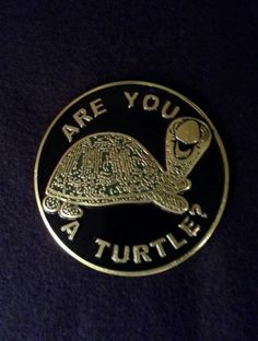 Are You A Turtle round car emblem