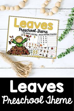 Leaves Preschool Theme