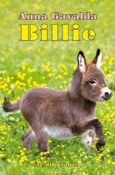 Découvrez Billie, de Anna Gavalda sur Booknode, la communauté du livre