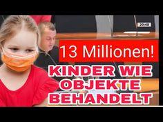 SKANDAL - KINDERRECHT VON 13MILLIONEN KINDERN IGNORIERT WORDEN - YouTube
