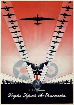 douglas aircraft company aviation poster from world war 2 - web credit here - http://www.aviationexplorer.com/military_art.htm