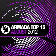 With the summer in full swing, the amount of parties, festivals and events is at its peak. To give you the Armada sound of summer, we've got our monthly pack to fill you in! August 2012 of the Armada Top 15 provides you with the highlights, the tunes by Aly & Fila, Husman, Wezz Devall, Armin van Buuren, Tom Fall, W, Ali Wilson and many more!