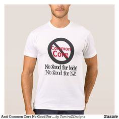 Anti Common Core No Good For Kids, No Good for New Jersey Statement Shirts.  Click shirt styles for design in sizes for male and female of all ages.  Original design by TamiraZDesigns.