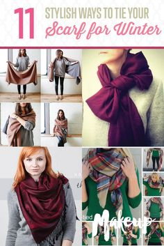 11 Different Ways To Wear A Scarf This WinterFacebookGoogle+InstagramPinterestTumblrTwitterYouTube