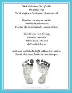 """Walk a Little Slower, Daddy"" Free Printable Poem for Father's Day - Crafty Morning (Step Father Poems) Daddy Poems, Fathers Day Poems, First Fathers Day Gifts, Fathers Day Crafts, Daddy Gifts, Poems For Dad, Daddy Quotes, Diy Father's Day Crafts, Father's Day Diy"