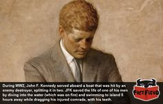 President Kennedy Once Saved Someone's Life, With His Teeth - http://www.factfiend.com/president-kennedy-saved-someones-life-teeth/
