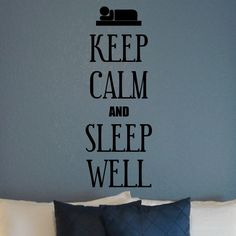 """Forget the rush, forget the bad day. Just relax and say """"Keep Calm and Sleep Well"""" with this Wall Decal in your bedroom. Choose satisfying color and size from the given list. SMALL:- 9 X 24 - INCHES MEDIUM :- 14 X 36 - INCHES LARGE:- 18 X 48 - INCHES"""