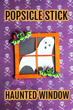 This may be a Popsicle Stick Haunted Window but it is also one not-so-spooky, adorably cute, Halloween Craft for kids.