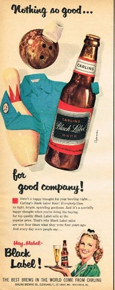 Carling's Black Label Beer ad with bowling theme, 1950s