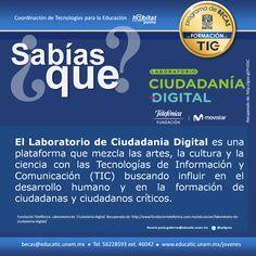 Desde #BecasEducaTIC te recomendamos visitar el laboratorio de ciudadanía digital, conoce el programa en http://ccemx.org/labciudadania/