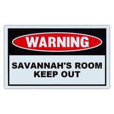 """Novelty Warning Sign: Savannah's Room Keep Out - For Boys, Girls, Kids, Children - Post on Bedroom Door - 10"""" x 6"""" Plastic Sign"" #boybedrooms"