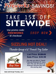 Happy 4th of July! Celebrate with our FIREWORKS SAVINGS! Take 15% off SITEWIDE at www.TigerChef.com!