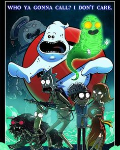 Who you gonna call? Rick and Morty - Terminator Funny - Who you gonna call? Rick and Morty The post Who you gonna call? Rick and Morty appeared first on Gag Dad. Rick And Morty Crossover, Rick I Morty, Rick And Morty Poster, Bd Art, Regular Show, Ghost Busters, Cartoon Art, Iphone Wallpaper, Cartoons