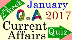 January 2017 2nd week - Latest Current Affairs Quiz Questions with Answers