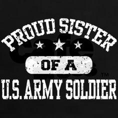 Proud Army Sister Tee on CafePress.com
