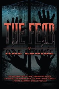 Thoughts From Irene: The Fear by Rae Louise