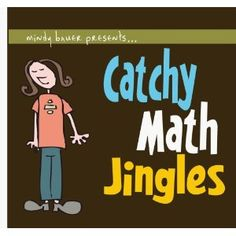 Catchy math jingles to reinforce math learning for elementary school age children.