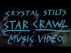 "Crystal Stilts - ""Star Crawl"" (Official Music Video)"