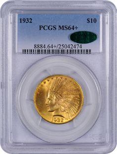 1932 PCGS MS64+ Ten Dollars