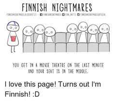 Meanwhile In Finland, Life Is Good, My Life, Movie Theater, Understanding Yourself, Introvert, Awkward, Nostalgia, Pride