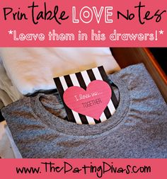 Put one of these love notes in his drawers to surprise him! www.TheDatingDivas.com #free #printable #lovenotes