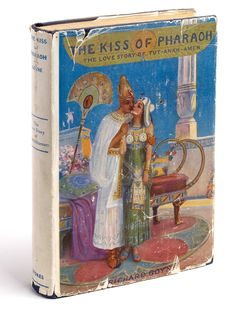 The Kiss of Pharaoh: The Love Story of Tut-Ankh-Amen by Richard Grove, 1923. Photograph: David Gowers