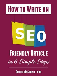 You cannot ignore the impact that search engines have on your writing. Here's a step by step guide on how to write an SEO friendly article in 6 simple steps.