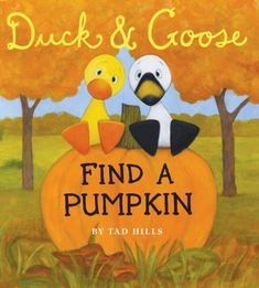 Cute book for preschoolers! No Halloween themes here. Duck & Goose, Find a Pumpkin (Oversized Board Book) by Tad Hills Halloween Stories For Kids, Halloween Books, Fall Halloween, Halloween Ideas, Halloween Crafts, Halloween Party, Autumn Activities, Book Activities, Children Activities