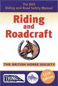 The BHS Riding and Road Safety Manual   Country Books Direct. The essential reference guide for the BHS Riding and Road Safety Test, having been completely updated. All riders will find the information they need to pass the test with flying colours. Filled with colour photographs, diagrams and more this is a clear and simple guide on how to handle various situations. #BHS #riding #road #safety #horse #tack #equipment #emergency #highway #code #vehicles
