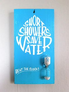 Short Showers Save Water by Gaston de Lapoyade