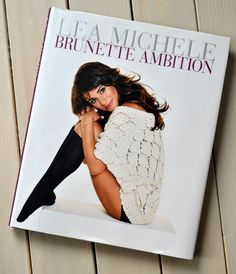 Reading tip: Lea Michele - Brunette Ambition