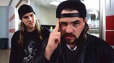 "Jay & Silent Bob. ""If I had any balls whatsoever, I'd make nothing but Jay and Silent Bob flicks for the rest of my life. However, being a critical whore, I've gotta move on and 'grow' beyond those characters."""