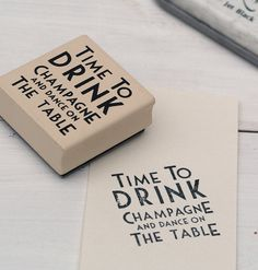 time to drink champagne and dance on the table stamp - Google Search