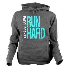 Love it! Run Hard Eat Cupcakes Women's Hooded Sweatshirt in turquoise. Funny running hoodie.